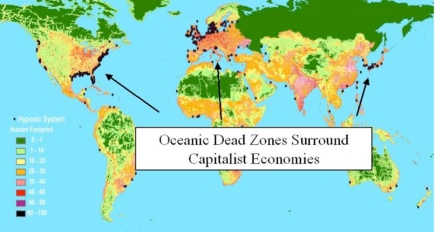 """Capitalist 'reformers' and global warming skeptics both depend on limiting the scope of available evidence to eternally debatable climate 'science.' What isn't debatable is the cumulative environmental impact of capitalist production more broadly considered. Illustrated above by the black dots are the oceanic 'dead zones' surrounding the older industrial capitalist nations. Simply put, industrial capitalism has used rivers, streams and oceans as industrial toilets in the same way it has used the atmosphere. Climate change is but one aspect of already existing environmental catastrophe. Given the integrated nature of the biosphere environmental resolution must likewise be integrated. Source: Scientific American."" (from Rob Urie, ""Hank Paulson Does Global Warming,"" Counterpunch, 30 June 2014)"